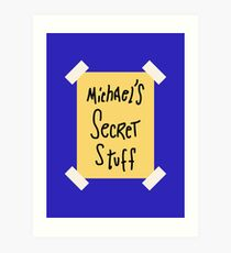 Michael's Secret Stuff Art Print