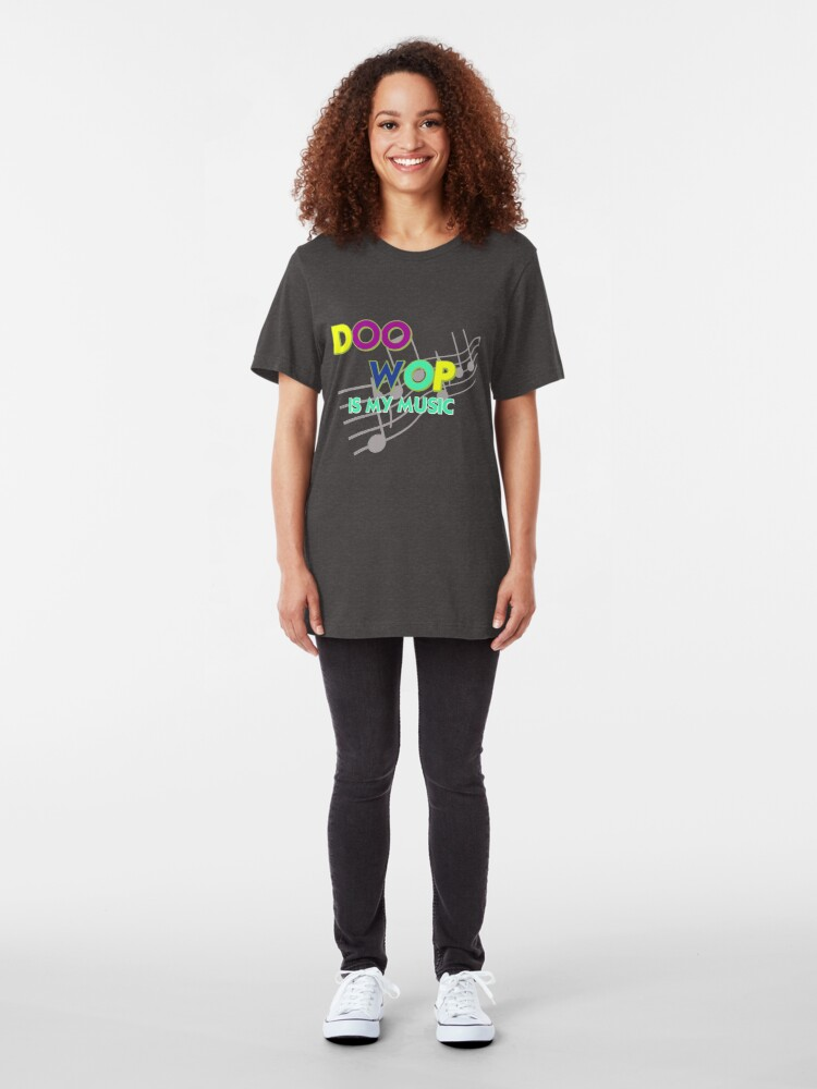Alternate view of Doo Wop is My Music Slim Fit T-Shirt