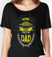 Father's Day. Dad. Daddy. Papa. Gift Women's Relaxed Fit T-Shirt