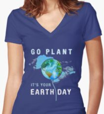 Go Planet It's Your Earth Day Birthday Environmental T Shirt Women's Fitted V-Neck T-Shirt