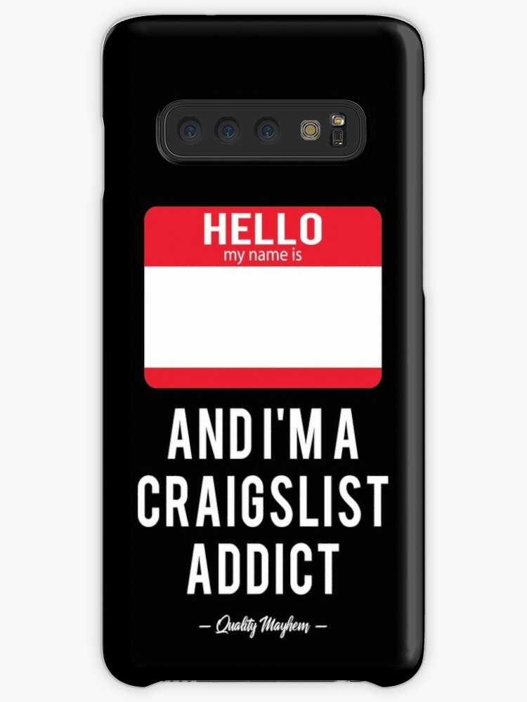 'Funny Craigslist Addict' Case/Skin for Samsung Galaxy by StreetBeatInk