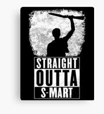 Straight Outta S-Mart Canvas Print