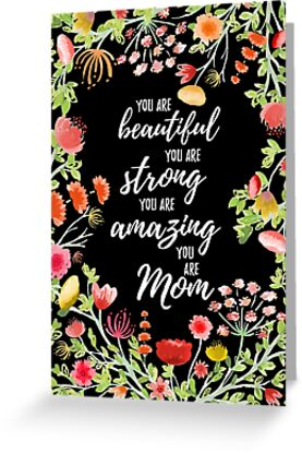 You are Beautiful / You are Strong / You are Amazing / You are Mom // Hand Painted Watercolor Florals on Black Background by ZirkusDesign