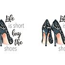 Buy the shoes by Elza Fouche