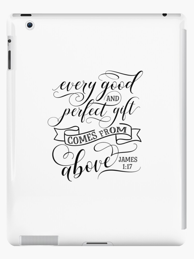 """Every good and perfect gift comes from God"""" iPad Case & Skin by info-diogo  