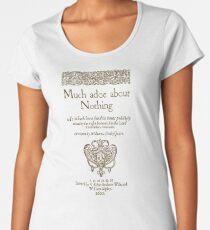 Shakespeare. Much adoe about nothing, 1600 Camiseta premium para mujer