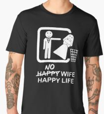 No Wife, Happy Life Men's Premium T-Shirt