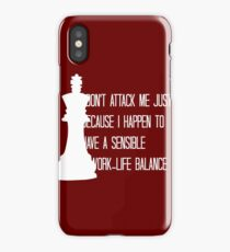 The King is Always Right iPhone Case