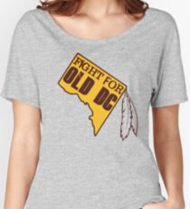 Redskins - Fight for Old DC Women's Relaxed Fit T-Shirt
