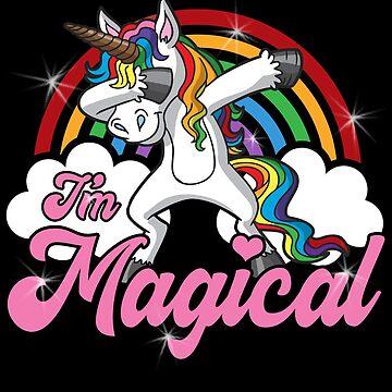 Dabbing Unicorn I'm Magical  by frittata