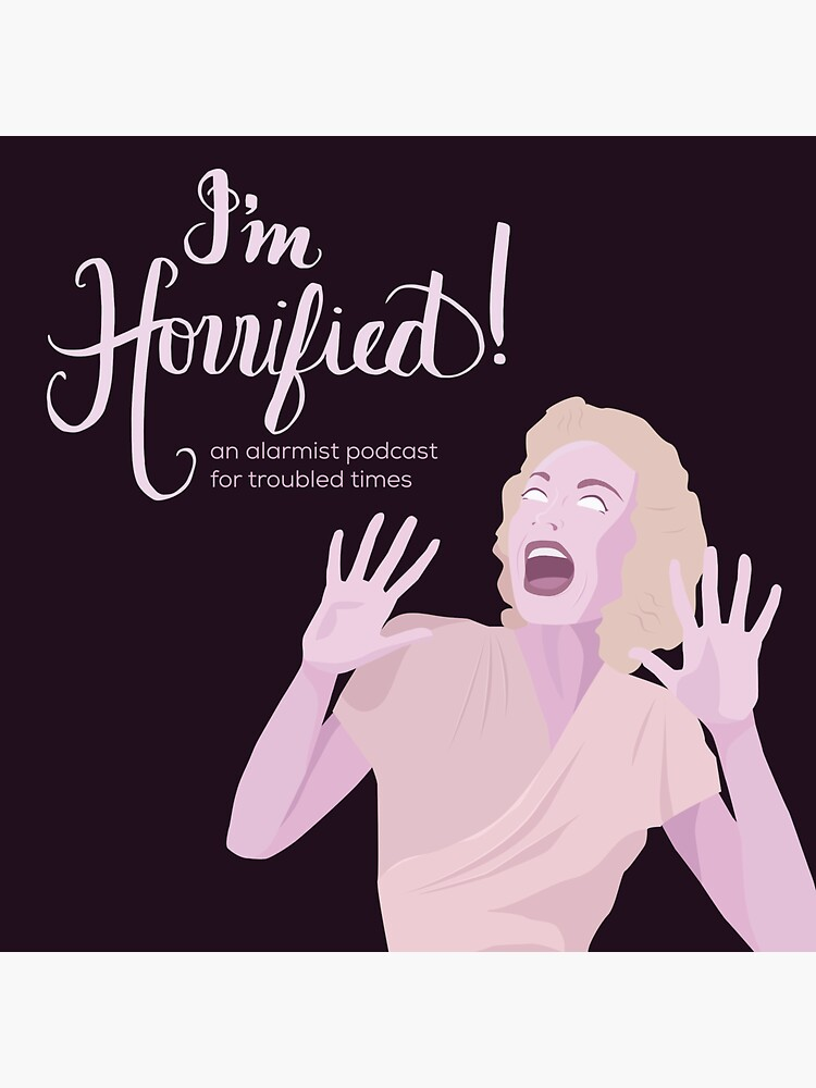 """I'm Horrified"" Podcast Logo by ImHorrifiedPod"