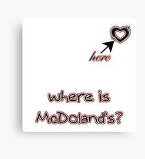 MCDONALD'S Canvas Print