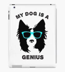 My Dog is a Genius  iPad Case/Skin