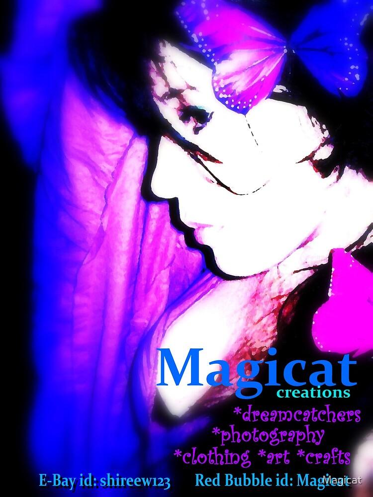 Magicat  ~ Shameless Self Promotion. by Magicat