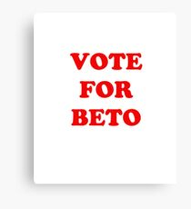 Vote for Beto Canvas Print