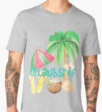 Urlaubsreif Men's Premium T-Shirt