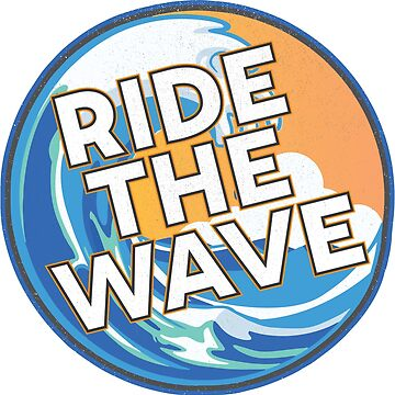Ride the Wave - Vintage Surf Sticker by ericbracewell
