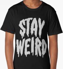 Stay Weird Long T-Shirt