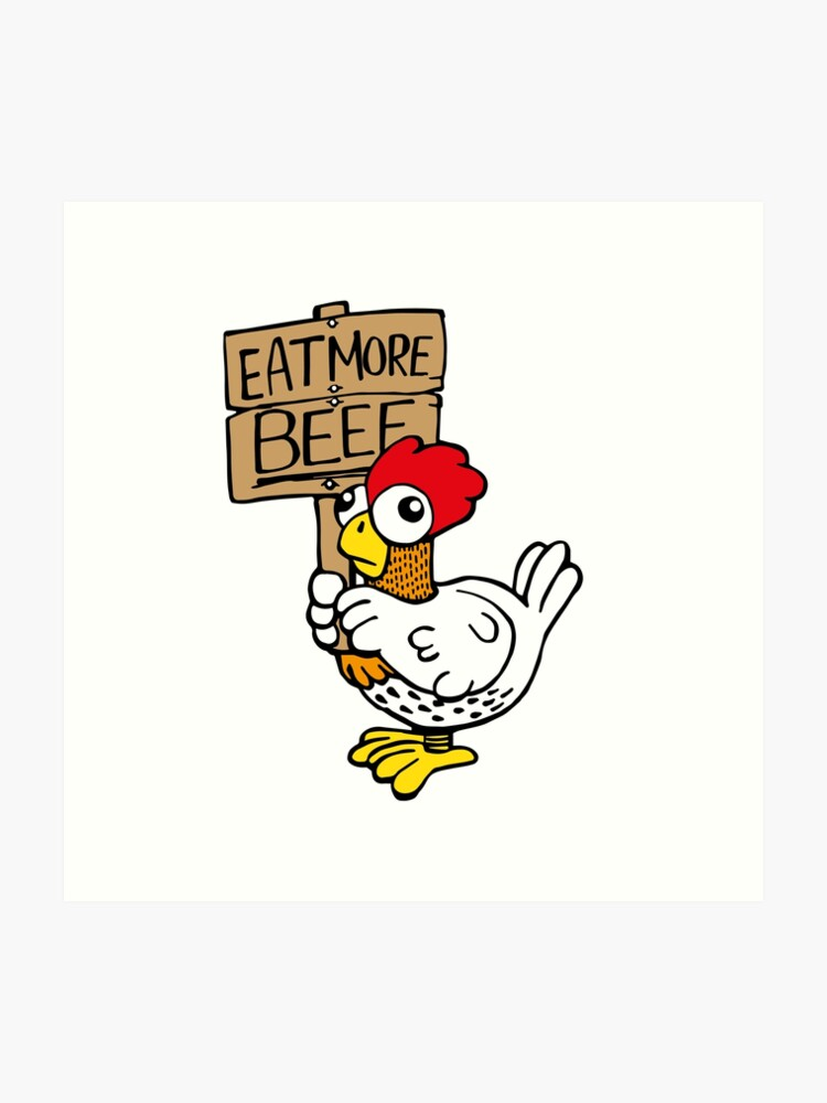 picture about Eat Mor Chikin Printable Sign identify Try to eat further beef Artwork Print