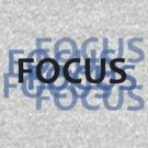 focus by peteroxcliffe