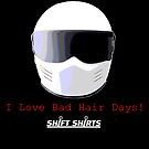 Shift Shirts Racers Bad Hair Day - Track Day/ Racing Gear Inspired by ShiftShirts