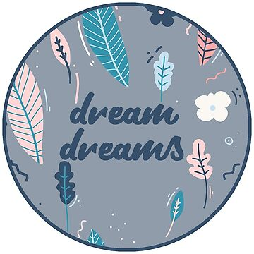 Dream Dreams Sticker by JakeRhodes