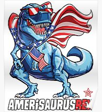Dinosaur American Flag T shirt 4th of July Amerisaurus T Rex Poster