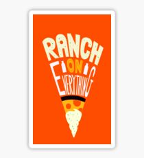 Ranch On Ranch On Sticker