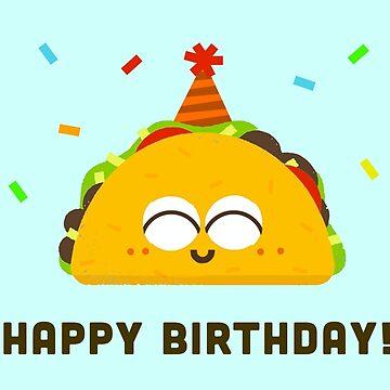 Happy Birthday Taco! by tofusan