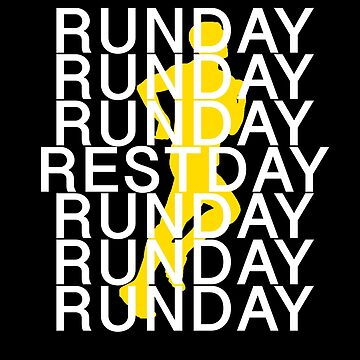 Runday - Restday - Runday by Bobby-Bubble
