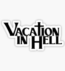 vacation in hell hip hop Sticker