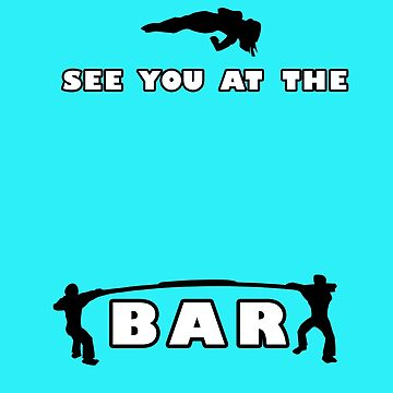 see you at the BAR by dbcandraw