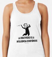 Camiseta con espalda nadadora EINSTEIN: LA CREATIVIDAD ES LA INTELIGENCIA DIVIRTIENDOSE