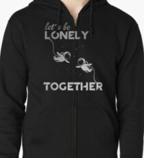 Lonely Together Zipped Hoodie