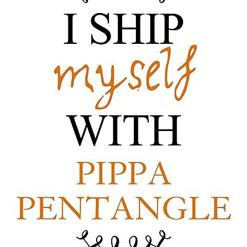 I ship myself with Pippa Pentangle by AllieConfyArt