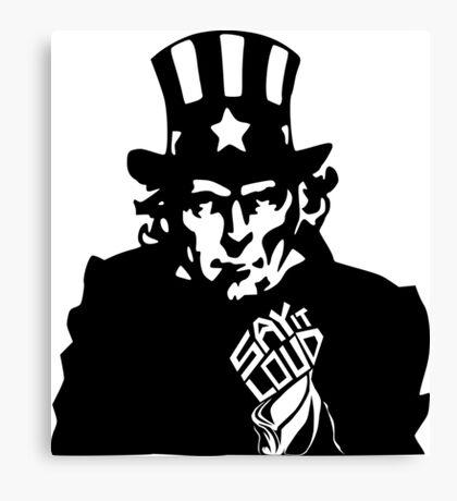 SAY IT LOUD: Uncle Sam Canvas Print