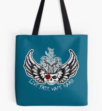 Live Free Vape Hard Tote Bag