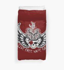 Live Free Vape Hard Duvet Cover