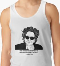 Tim Burton - Craziness quote design Tank Top