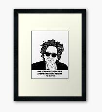 Tim Burton - Craziness quote design Framed Print