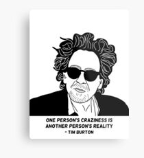 Tim Burton - Craziness quote design Metal Print