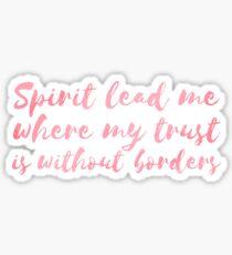 Spirit, Lead Me Sticker