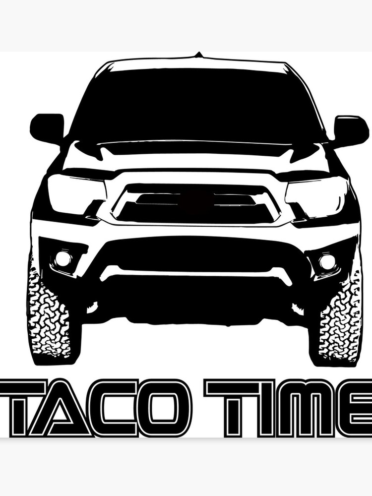 Taco Time- Toyota Tacoma 2nd Gen | Canvas Print