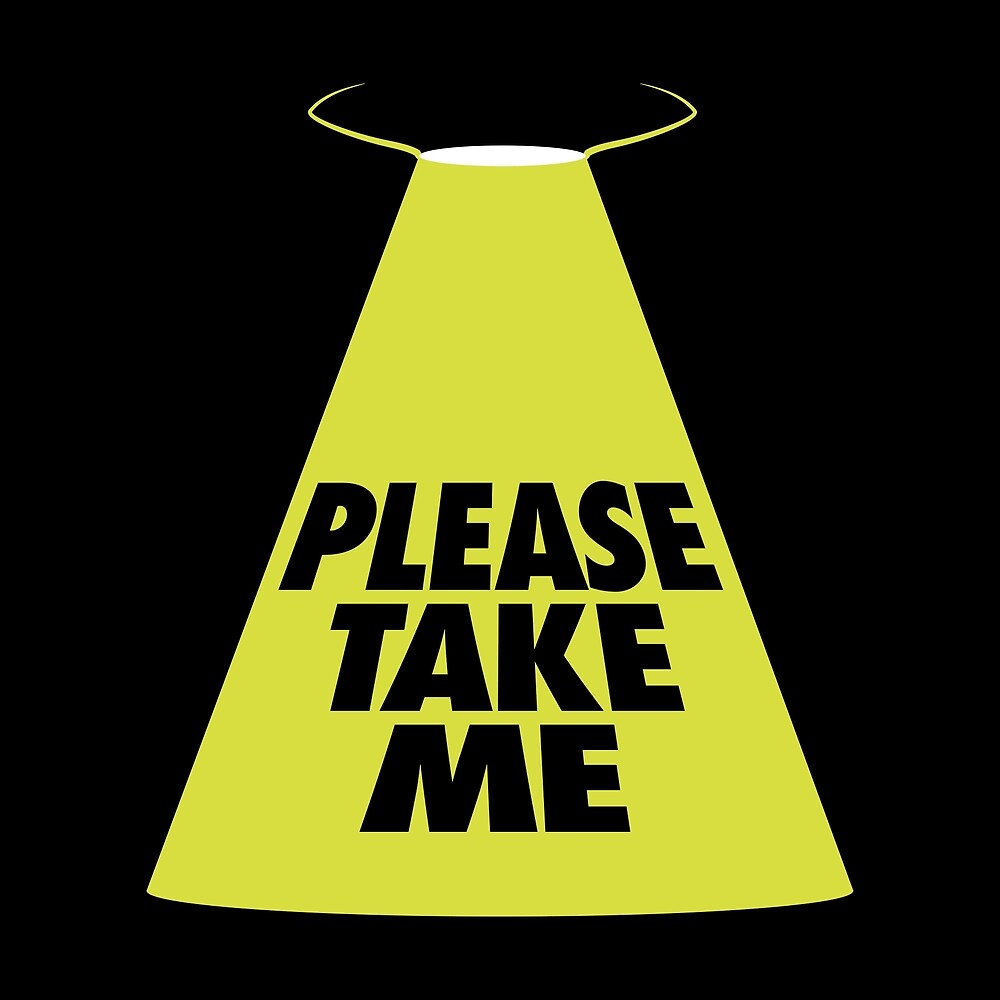 Please Take Me by homedecorquotes