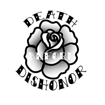 Black Rose | Death Before Dishonor by weissdocs