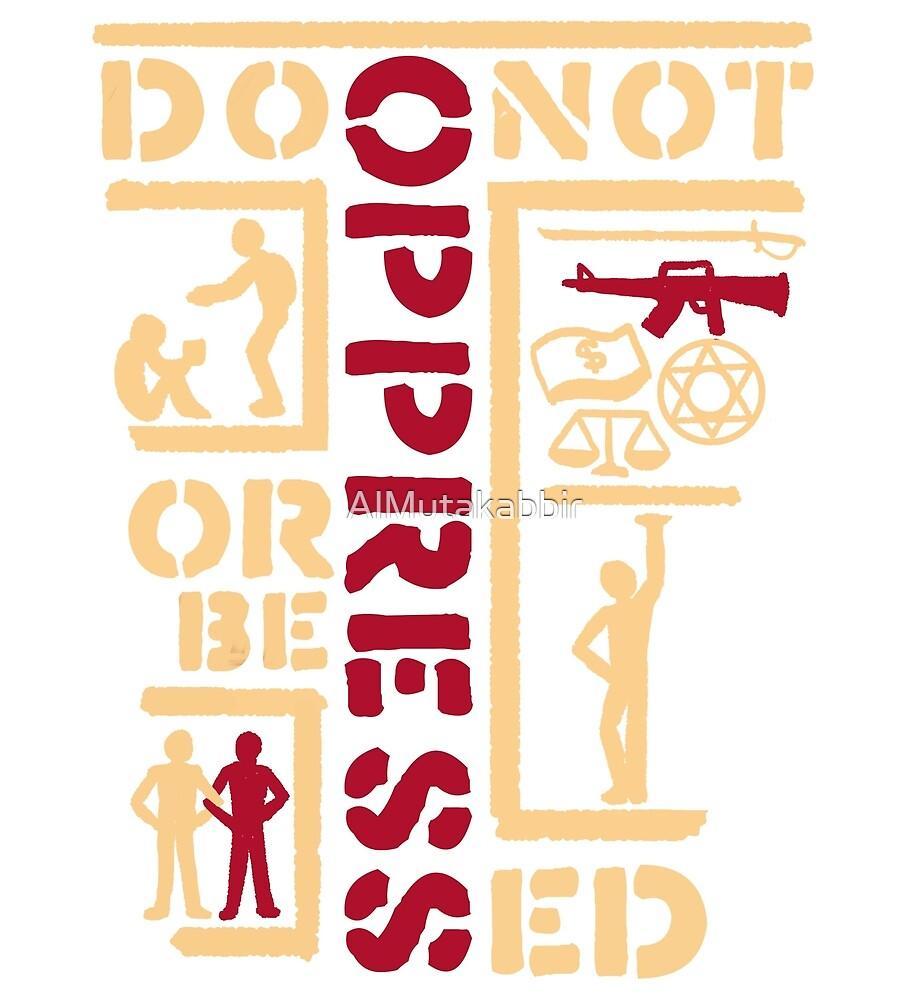 Do not oppress or be oppressed V2 by Hazal Salam