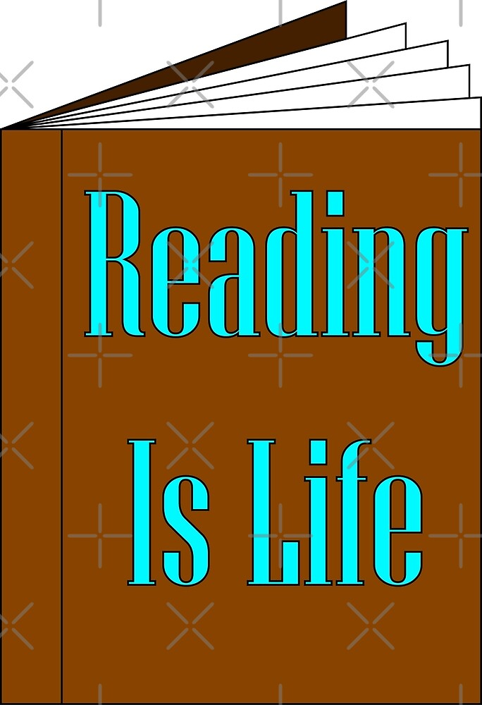 Reading Is Life by Michael Ridley