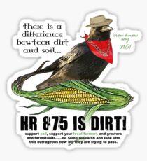 HR 875 IS DIRT Sticker