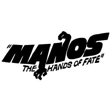 Manos: The Hands of Fate by DankSpaghetti