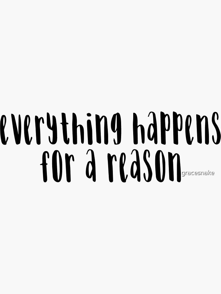 Todo sucede por una razón de gracesnake